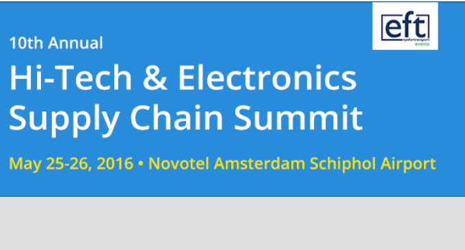 Hi-Tech & Electronics Supply Chain Summit – AMSTERDAM 2016