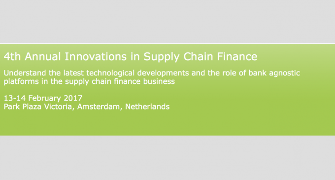 4th Annual Innovations in Supply Chain Finance – AMSTERDAM February 2017